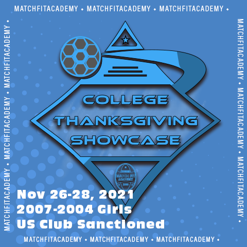 College Thanksgiving Showcase, Presented By Match Fit Academy